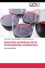 Aspectos prácticos de la fermentación maloláctica