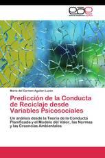 Predicción de la Conducta de Reciclaje desde Variables Psicosociales