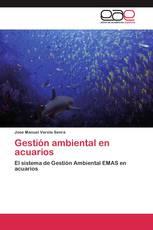 Gestión ambiental en acuarios