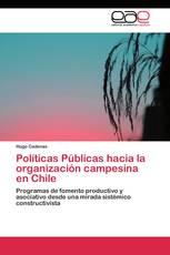 Políticas Públicas hacia la organización campesina en Chile