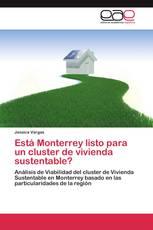 Está Monterrey listo para un cluster de vivienda sustentable?