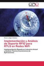 Implementación y Análisis de Soporte RFID para RTLS en Redes WiFi