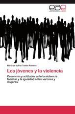Los jóvenes y la violencia