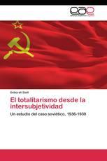 El totalitarismo desde la intersubjetividad
