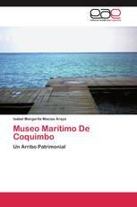 Museo Marítimo De Coquimbo