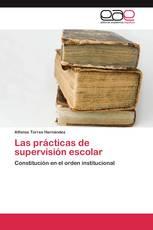Las prácticas de supervisión escolar
