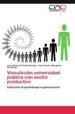 Vinculación universidad pública con sector productivo