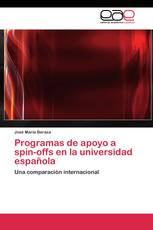 Programas de apoyo a spin-offs en la universidad española