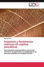 Insomnio y fenómenos oníricos en sujetos psicóticos