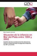 Situación de la infancia en Mar del Plata entre 1995 y 2002