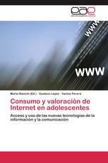Consumo y valoración de Internet en adolescentes