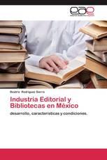 Industria Editorial y Bibliotecas en México