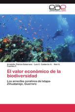 El valor económico de la biodiversidad