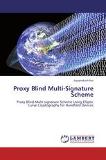 Proxy Blind Multi-Signature Scheme