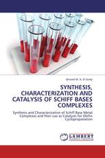 SYNTHESIS, CHARACTERIZATION AND CATALYSIS OF SCHIFF BASES COMPLEXES