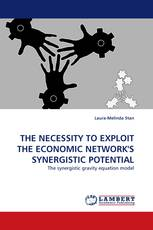 THE NECESSITY TO EXPLOIT THE ECONOMIC NETWORK'S SYNERGISTIC POTENTIAL