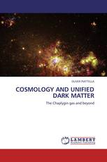 COSMOLOGY AND UNIFIED DARK MATTER