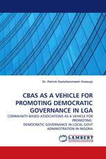 CBAS AS A VEHICLE FOR PROMOTING DEMOCRATIC GOVERNANCE IN LGA