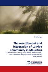 The resettlement and integration of La Pipe Community in Mauritius