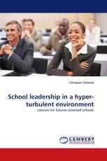 School leadership in a hyper-turbulent environment