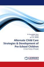Alternate Child Care Strategies & Development of Pre-School Children