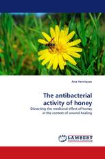 The antibacterial activity of honey
