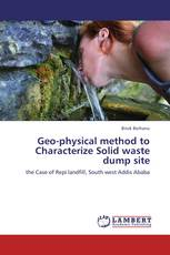 Geo-physical method to Characterize Solid waste dump site
