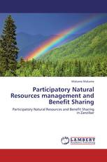 Participatory Natural Resources management and Benefit Sharing