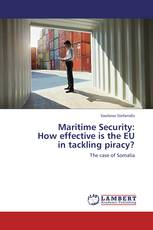Maritime Security: How effective is the EU in tackling piracy?
