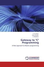 """Gateway to """"C"""" Programming"""