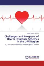 Challenges and Prospects of Health Insurance Schemes in the U-W/Region