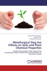 Metallurgical Slag Use Effects on Soils and Plant Chemical Properties