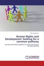 Human Rights and Development: Seeking for a common pathway