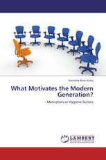 What Motivates the Modern Generation?