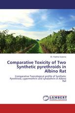 Comparative Toxicity of Two Synthetic pyrethroids  in Albino Rat
