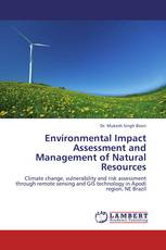 Environmental Impact Assessment and Management of Natural Resources