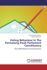 Voting Behaviour In The Permatang Pauh Parliament Constituency