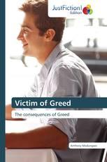 Victim of Greed