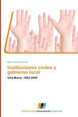 Instituciones civiles y gobierno local