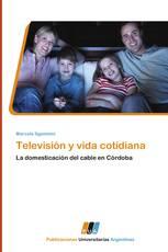 Televisión y vida cotidiana