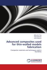 Advanced composites used for thin-walled models fabrication