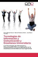 Tecnologías de Información y Comunicación y Enseñanza Universitaria