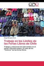 Trabajo en los Límites de las Ferias Libres de Chile