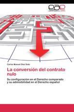 La conversión del contrato nulo
