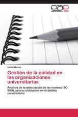 Gestión de la calidad en las organizaciones universitarias