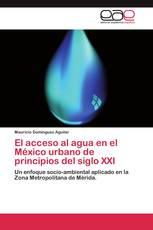 El acceso al agua en el México urbano de principios del siglo XXI