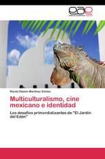 Multiculturalismo, cine mexicano e identidad