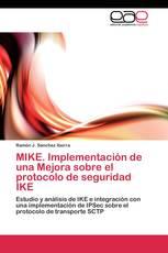 MIKE. Implementación de una Mejora sobre el protocolo de seguridad IKE