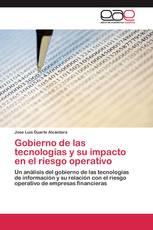 Gobierno de las tecnologías y su impacto en el riesgo operativo