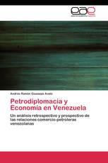 Petrodiplomacia y Economía en Venezuela